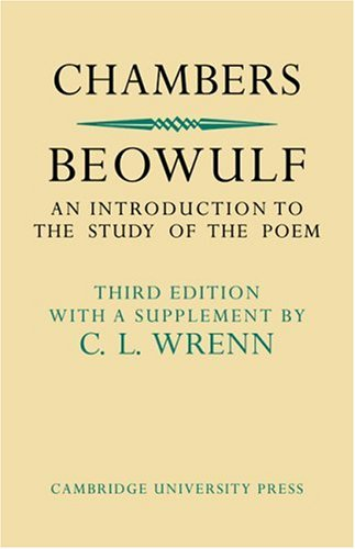 Beowulf: An Introduction to the Study of the Poem with a Discussion of the Stories of Offa and Finn