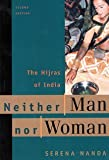 img - for Neither Man Nor Woman: The Hijras of India book / textbook / text book