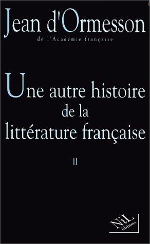 Une autre histoire de la littérature française. 2