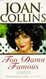 Too Damn Famous (0752801740) by Collins, Joan