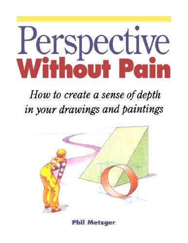 Perspective Without Pain (North Light 20th Anniversary...