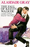 The Fall of Kelvin Walker (0140121609) by Gray, Alasdair