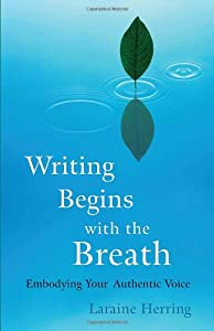 Cover of &quot;Writing Begins with the Breath:...
