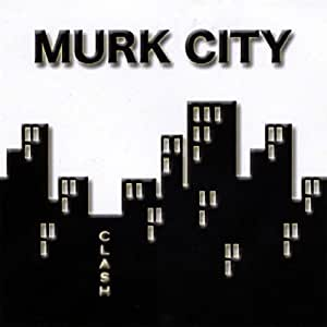 Clash - Murk City - Amazon.com Music