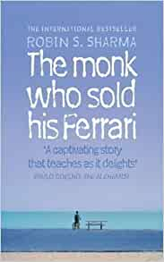 The Monk Who Sold His Ferrari By Sharma Robin New Edition