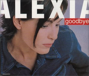 Alexia - Goodbye Lyrics - Zortam Music