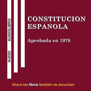 Constitucion Espanola [Spanish Constitution] | [ Escucha Libros S.L.N.E.]