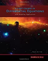 A First Course in Differential Equations with Modeling Applications, 10th Edition