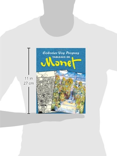 Colorier vos Propres Tableaux de Monet (Dover Children's Bilingual Coloring Book)