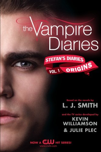 Origins (The Vampire Diaries, Stefan's Diaries, Vol. 1)