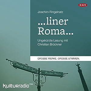 ...liner Roma... Hörbuch