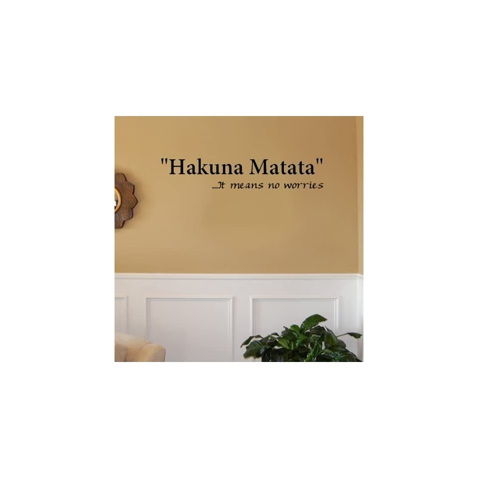 Hakuna Matata It Means No Worries Vinyl Wall Decal Sticker Art (4 X 23)