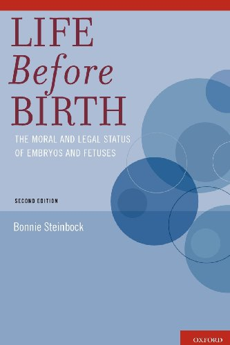 Life Before Birth: The Moral and Legal Status of Embryos...