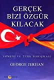 img - for Ger ek Bizi  zg r Kilacak book / textbook / text book
