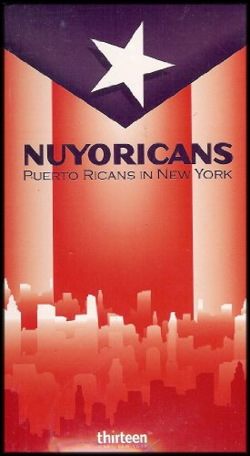 Nuyoricans: Puerto Ricans in New York