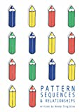 Pattern, Sequences and Relationships