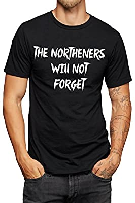 The northeners will never forget - Game of Thrones T-shirt - Vinyl Printed T-shirt