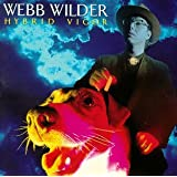Hybrid Vigor ~ Webb Wilder