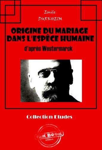 Couverture du livre Origine du mariage dans l'espèce humaine: d'après Westermarck
