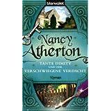 """Tante Dimity und der verschwiegene Verdacht. Romanvon """"Nancy Atherton"""""""