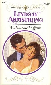 An Unusual Affair (Harlequin Presents, No 1593), Lindsay Armstrong
