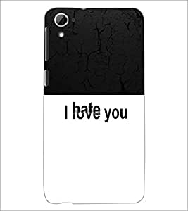 PrintDhaba Love and Hate D-2627 Back Case Cover for HTC DESIRE 826 (Multi-Coloured)