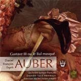 Auber: Gustave III ou le Bal masqué