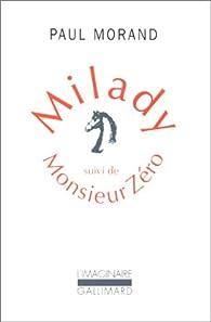 Milady: Suivi de Monsieur Zéro par Paul Morand