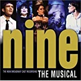 Nine - The Musical (2003 Broadway Revival Cast) ~ Maury Yeston