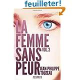 La femme sans peur (Volume 2)