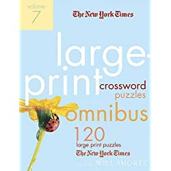 The New York Times Large-Print Crossword Puzzle Omnibus Volume 7