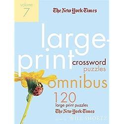 The New York Times Large-Print Crossword Puzzle Omnibus Volume 7