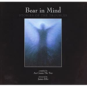 Bear in Mind - Stories of the Troubles