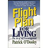 img - for Flight Plan for Living: The Art of Self-Encouragement book / textbook / text book