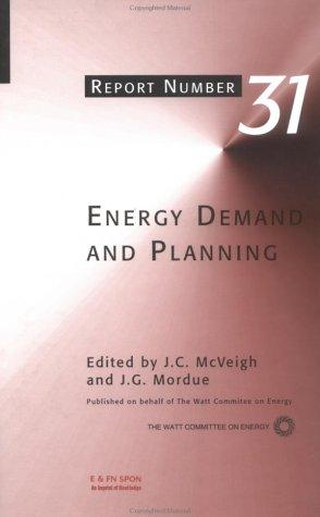 Energy Demand And Planning (Watt Committee On Energy Report)