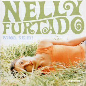 Nelly Furtado - Whoa, Nelly ! - Edition limitée - Zortam Music