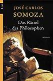 Das Rätsel des Philosophen. (3548603289) by Jose Carlos Somoza