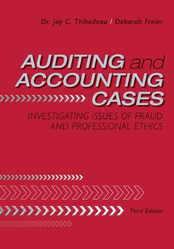 Auditing and Accounting Cases: Investigating Issues of...