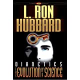 Dianetics: The Evolution of a Scienceby L. Ron Hubbard
