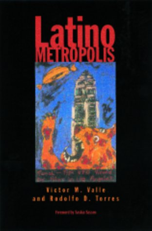 Latino Metropolis (Globalization and Community)