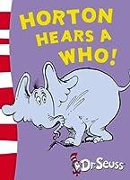 Horton Hears A Who!: Yellow Back Book (Dr Seuss - Yellow Back Book)