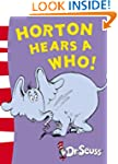 Horton Hears A Who!: Yellow Back Book...
