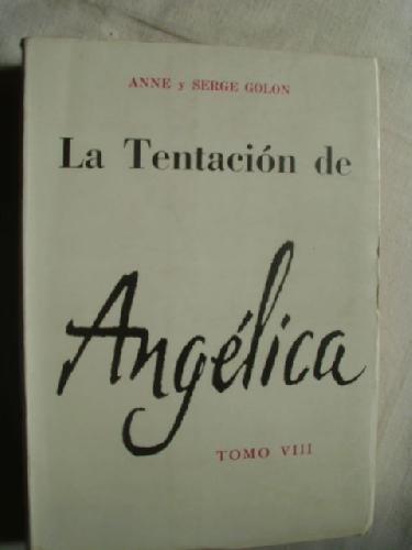 La Tentación De Angélica