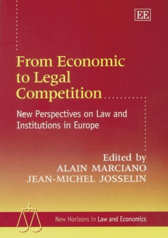 From Economic to Legal Competition: New Perspectives on Law and Institutions in Europe