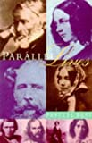 PARALLEL LIVES - Five Victorian Marriages (0099308711) by PHYLLIS ROSE