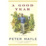 A Good Year ~ Peter Mayle