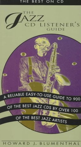 The Jazz CD Listener's Guide : The Best on CD, Howard Blumenthal