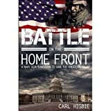 Battle on the Home Front: A Navy Seals Mission to Save the American Dream