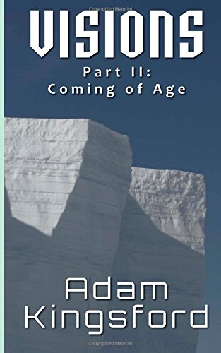 Visions Part II: Coming of Age: Volume 2