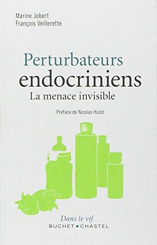Perturbateurs endocriniens : la menace invisible